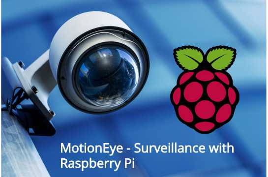 MotionEye on Raspberry Pi and Raspbian – MaaT THC